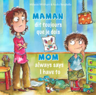 """Mom Always Says I Have To"" Book by Melanie Whitham"